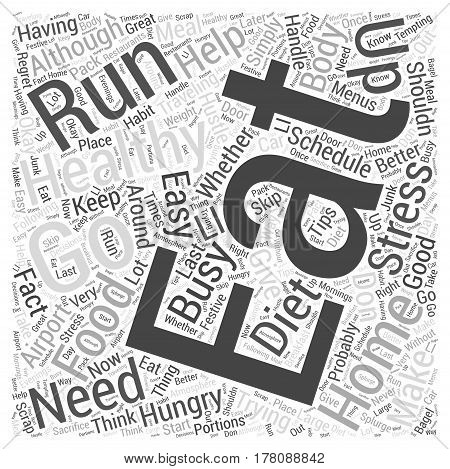 Eating Healthy On The Run Word Cloud Concept
