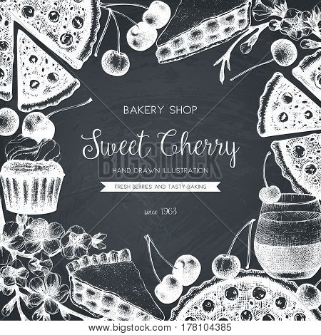 Vector card design with ink hand drawn cherry baking illustration. Vintage template with traditional cake, tart and pie sketch. Bakery menu on chalkboard . Top view.