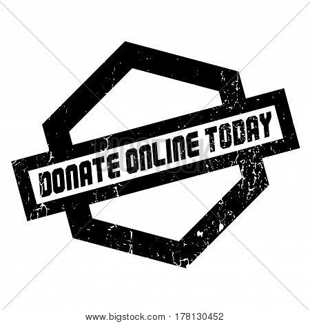 Donate Online Today rubber stamp. Grunge design with dust scratches. Effects can be easily removed for a clean, crisp look. Color is easily changed.