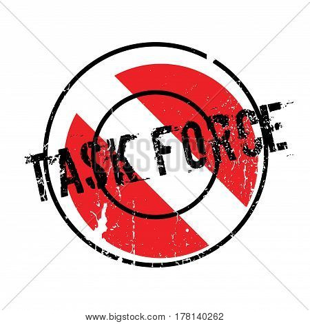 Task Force rubber stamp. Grunge design with dust scratches. Effects can be easily removed for a clean, crisp look. Color is easily changed.