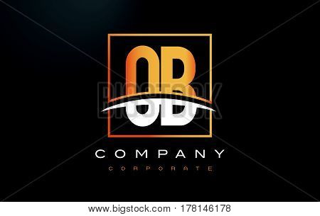 Ob O B Golden Letter Logo Design With Gold Square And Swoosh.