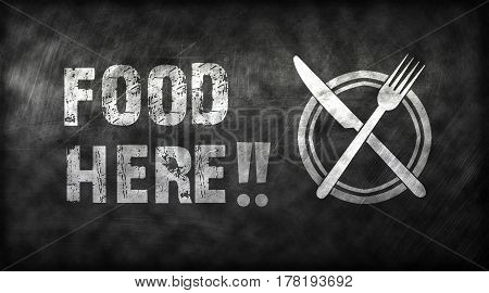 FOOD HERE writing from white chalk on black board with texture in background food concept food idea web banner or graphic design editor signal black board fork knife and dish icon