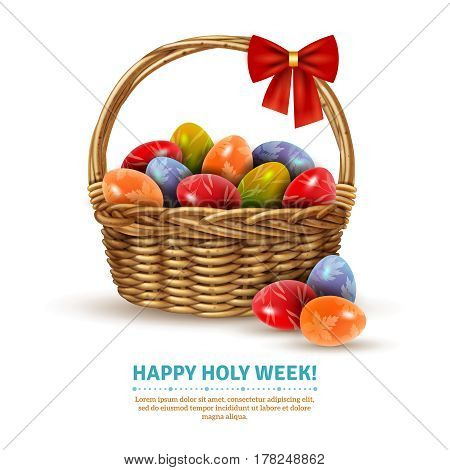 Decorative wicker basket with easter eggs samples realistic image with holy week greeting text poster vector illustration