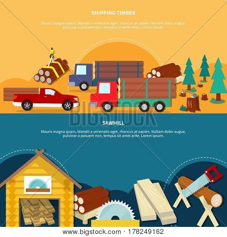 Two different flat and colored lumberjack banner set with shipping timber and sawmill headlines vector illustration