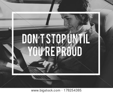 Don't Stop Until You're Proud Motivation Quote