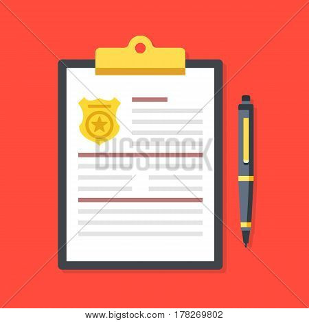 Clipboard with police badge and pen. Police report, fine, penalty notice, order concepts. Premium quality. Top view. Modern flat design graphic elements. Vector illustration