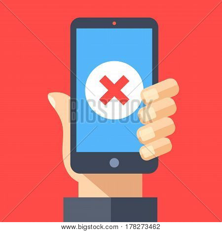 Red x mark icon on smartphone screen. Hand holding smartphone with red cross. Modern flat design graphic elements for web banners, web sites, printed materials, infographics. Vector illustration