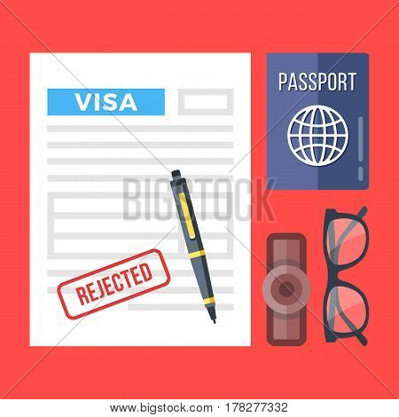 Rejected visa application, passport, stamp, pen and glasses set. Flat design graphic elements, flat icons set for web banners, websites, infographics, printed materials. Top view. Vector illustration