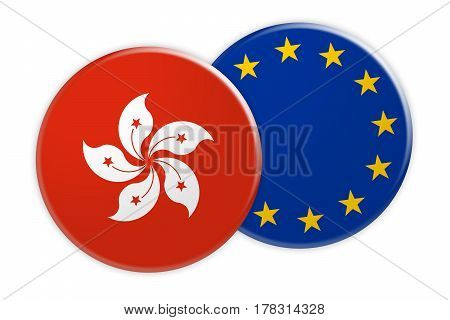 News Concept: Hong Kong Flag Button On EU Flag Button 3d illustration on white background