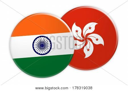 News Concept: India Flag Button On Hong Kong Flag Button 3d illustration on white background