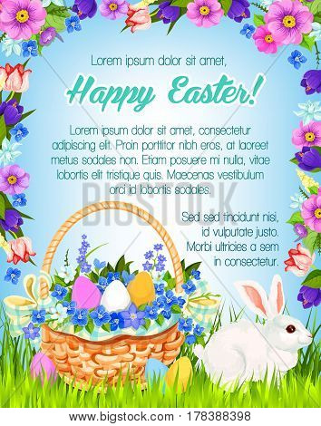 Happy Easter greetings of paschal eggs in flowers wicker basket and bunny. Vector spring flowers bunch and ribbon frame of crocuses, daffodils and tulips. Easter religion holiday wishes design
