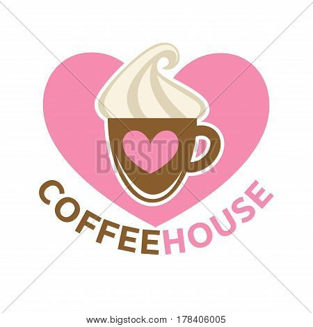 Coffee house colorful logotype sign isolated on white. Vector illustration of brown cup with milk foam on top and heart on mug. Caffeine logo hot drink concept, delicious strong beverage in flat style