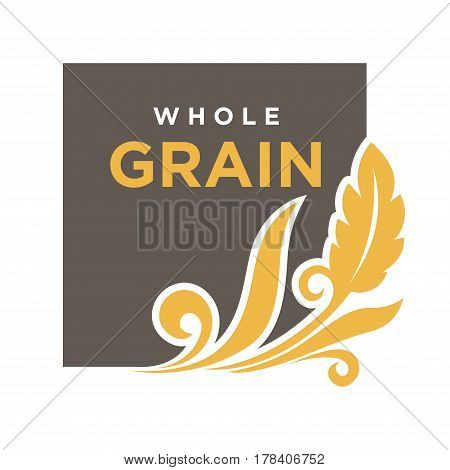 Whole grain emblem ear of wheat ecology symbol isolated on white. Vector illustration of fresh organic cereal bio natural insignia, agriculture concept creative template logotype in flat design