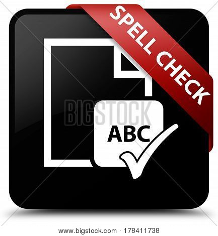Spell Check Document Black Square Button Red Ribbon In Corner