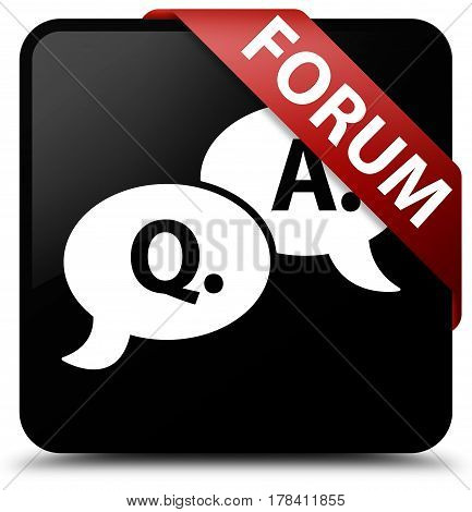Forum (question Answer Bubble Icon) Black Square Button Red Ribbon In Corner