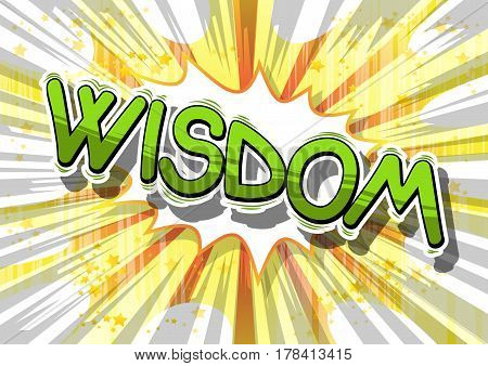 Wisdom - Comic book style word on abstract background.