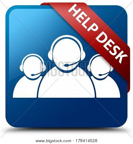 Help Desk (customer Care Team Icon) Blue Square Button Red Ribbon In Corner