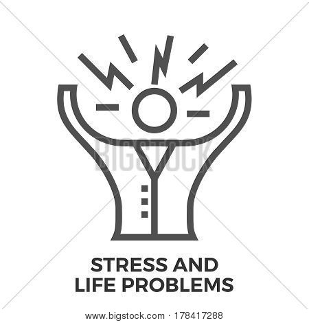 Stress and Life Problems Thin Line Vector Icon Isolated on the White Background.