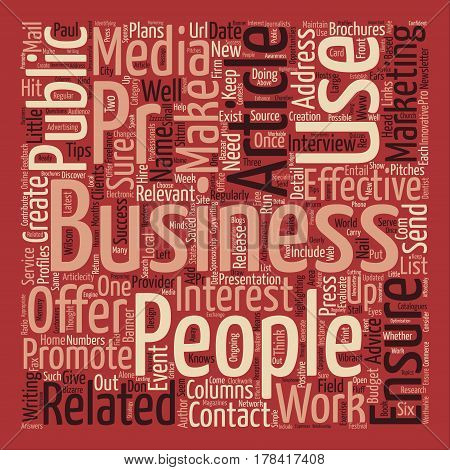 Hit the Nail on the Head Effective PR text background word cloud concept