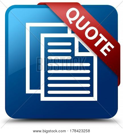 Quote (document Pages Icon) Blue Square Button Red Ribbon In Corner