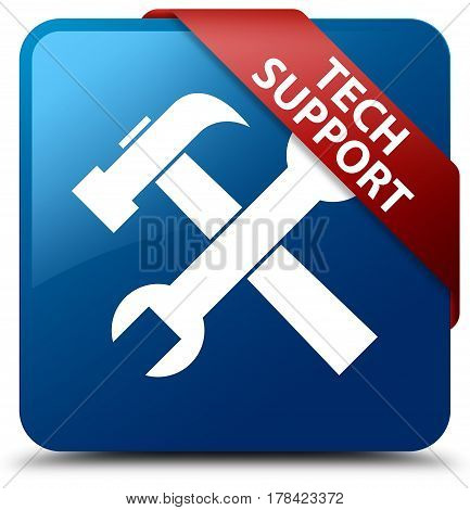 Tech Support (tools Icon) Blue Square Button Red Ribbon In Corner