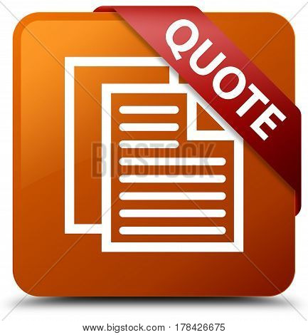 Quote (document Pages Icon) Brown Square Button Red Ribbon In Corner