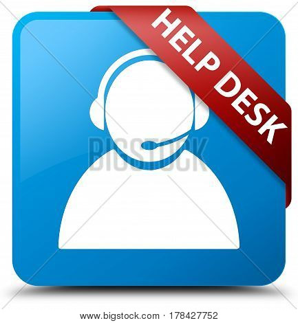Help Desk (customer Care Icon) Cyan Blue Square Button Red Ribbon In Corner