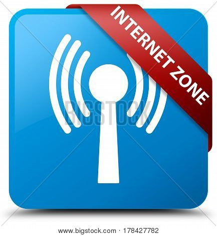 Internet Zone (wlan Network) Cyan Blue Square Button Red Ribbon In Corner