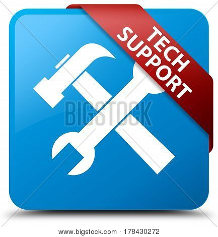 Tech Support (tools Icon) Cyan Blue Square Button Red Ribbon In Corner