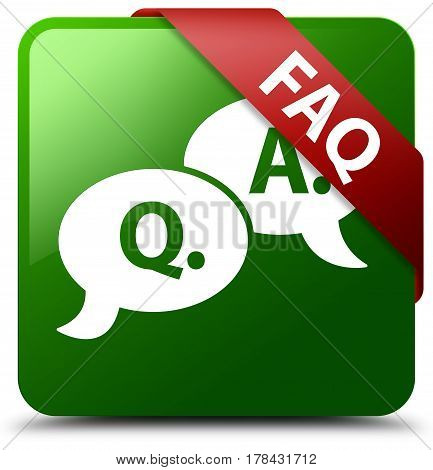 Faq (question Answer Bubble Icon) Green Square Button Red Ribbon In Corner