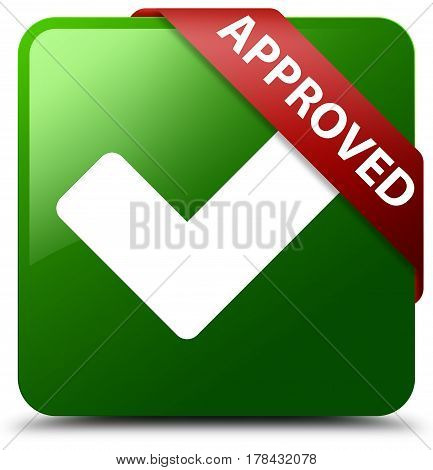 Approved (validate Icon) Green Square Button Red Ribbon In Corner