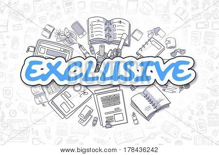 Blue Inscription - Exclusive. Business Concept with Cartoon Icons. Exclusive - Hand Drawn Illustration for Web Banners and Printed Materials.