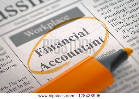 Financial Accountant. Newspaper with the Jobs Section Vacancy, Circled with a Orange Marker. Blurred Image with Selective focus. Hiring Concept. 3D.