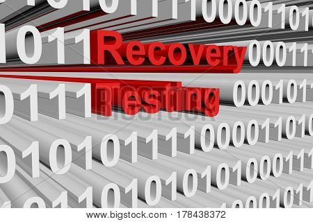 Recovery testing in the form of binary code, 3D illustration