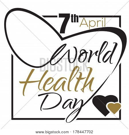 World Health Day. Typographic design. 7 April. Health Day vector lettering card