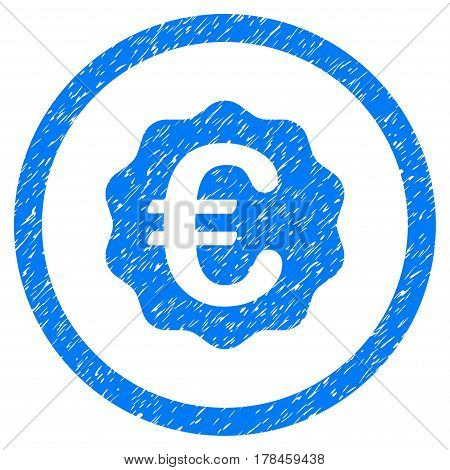 Rounded Euro Reward Seal rubber seal stamp watermark. Icon symbol inside circle with grunge design and dust texture. Unclean vector blue sticker.