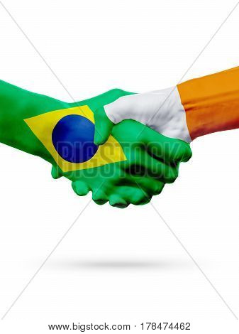 Flags Brazil Ireland countries handshake cooperation partnership friendship or sports team competition concept isolated on white