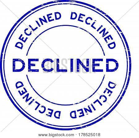Grunge blue decline round rubber seal stamp on white background