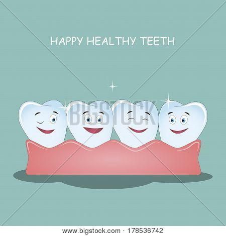 Happy healthy teeth. Vector illustration. Illustration for children dentistry and orthodontics. Image of happy teeth with gums.