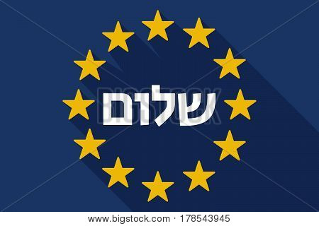 Long Shadow Eu Flag With  The Text Hello In The Hebrew Language