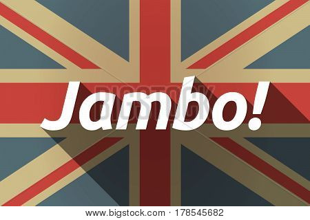 Long Shadow Uk Flag With  The Text Hello! In The Swahili Language