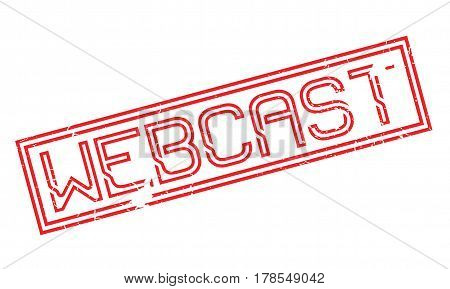 Webcast rubber stamp. Grunge design with dust scratches. Effects can be easily removed for a clean, crisp look. Color is easily changed.