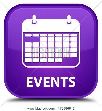 Events (calendar Icon) Special Purple Square Button
