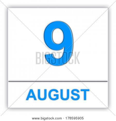 August 9. Day on the calendar. 3D illustration