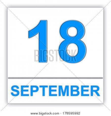 September 18. Day on the calendar. 3D illustration