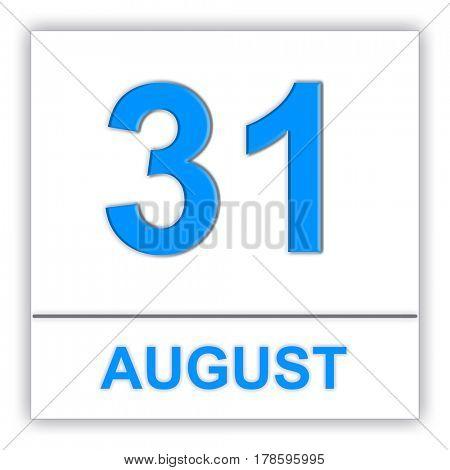 August 31. Day on the calendar. 3D illustration