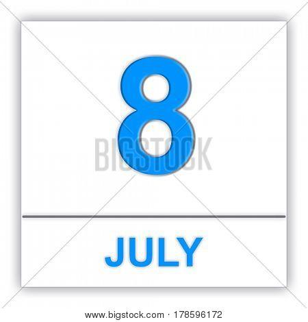 July 8. Day on the calendar. 3D illustration