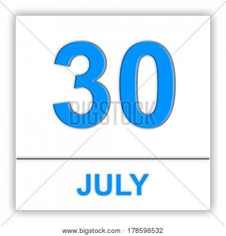 July 30. Day on the calendar. 3D illustration