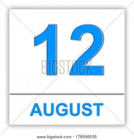 August 12. Day on the calendar. 3D illustration