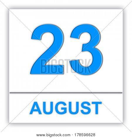 August 23. Day on the calendar. 3D illustration